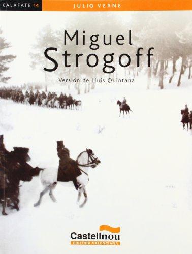 9788483451922: Miguel Strogoff (Colección Kalafate)