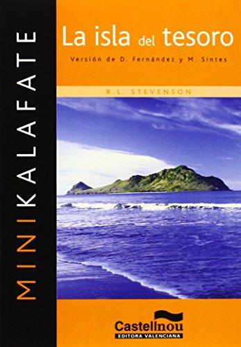 9788483451939: La isla del tesoro (Colección Minikalafate)
