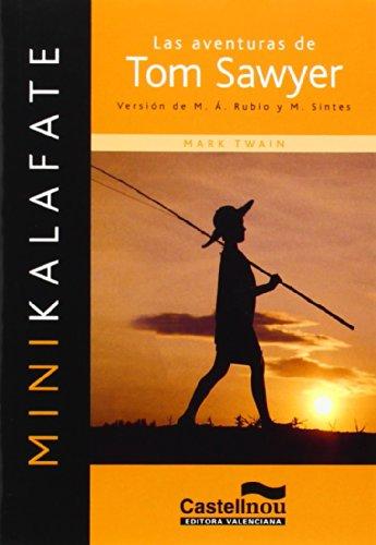 9788483451953: Las aventuras de Tom Sawyer (Colección Minikalafate)
