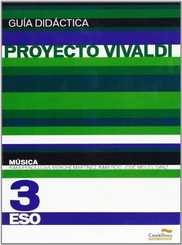 9788483452363: Música 3º ESO (Proyecto Vivaldi). Guía didáctica (Guías didácticas y solucionarios)