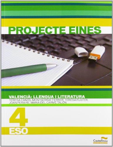 9788483452523: Valencià. Llengua I Literatura 4. Projecte Eines (Libros de texto) - 9788483452523