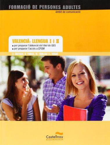 9788483452745: Valencià. Llengua I I II. Per Preparar L'Obtenció Del Títol De Ges I L'Accés A CFGM
