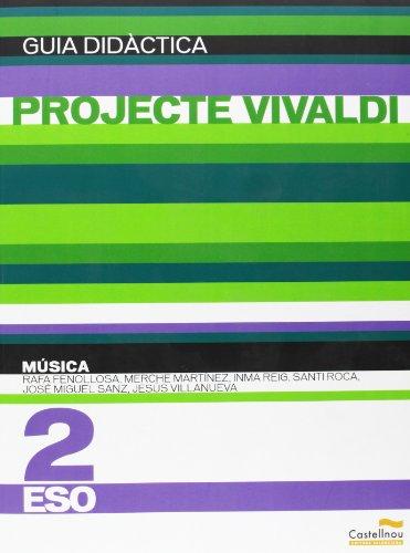 9788483452776: Música 2n ESO (Projecte Vivaldi). Guia didàctica (Guías didácticas y solucionarios)