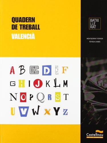 9788483454824: Quadern de Treball. Valencià. Batxillerat