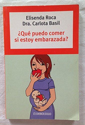 9788483460153: ¿que puedo comer si estoy embarazada? (Autoayuda (debolsillo))