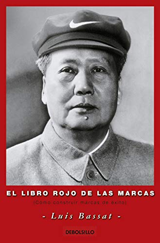 El libro rojo de las marcas (Paperback): Luis Bassat Coen
