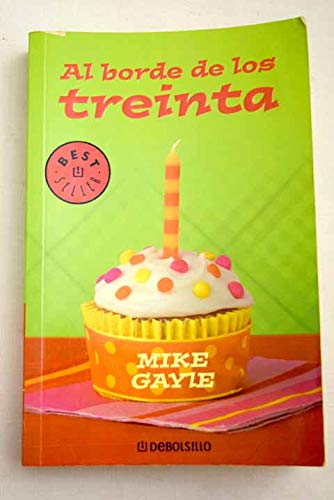 Al borde de los treinta / At the Edge of Thirty (Spanish Edition): Gayle, Mike