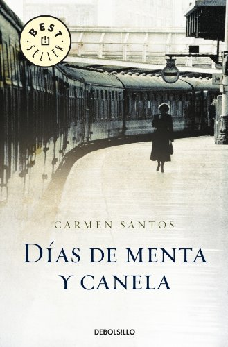 9788483460627: Dias de menta y canela/ Mint And Cinnamon Days (Spanish Edition)