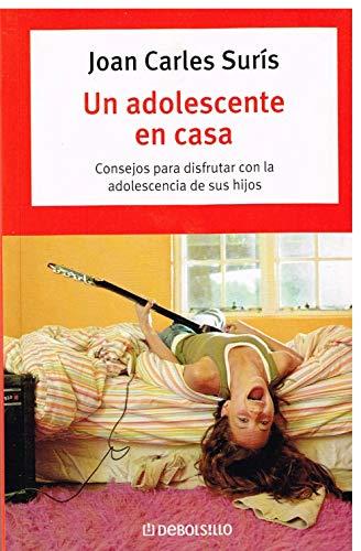 9788483460726: Adolescente en casa, un (Autoayuda (debolsillo))