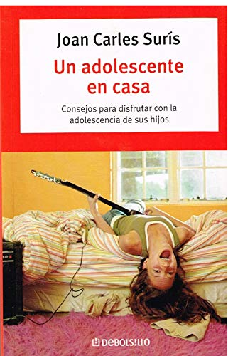 9788483460726: Un Adolescente En Casa/ an Adolescent at Home (Spanish Edition)