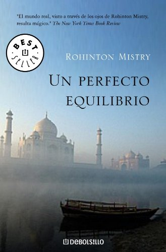 9788483460788: Un perfecto equilibrio/ A Fine Balance (Best Seller) (Spanish Edition)