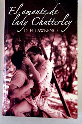 9788483460801: El amante de lady Chatterley/ Lady Chatterley's Lover (Spanish Edition)