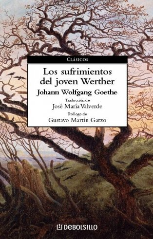 Los sufrimientos del joven Werther / The: Goethe, Johann Wolfgang