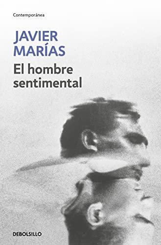 HOMBRE SENTIMENTAL, EL: MARIAS,JAVIER