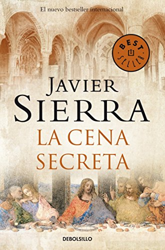 La cena secreta / The Secret Supper: Javier Sierra