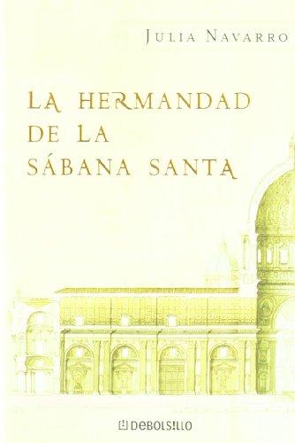 9788483461495: Hermandad de la sabana santa, la (Navidad 2008 (debolsillo))