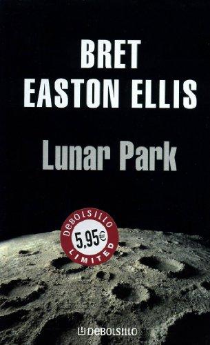 Lunar Park (Limited 2006): EASTON ELLIS,BRET