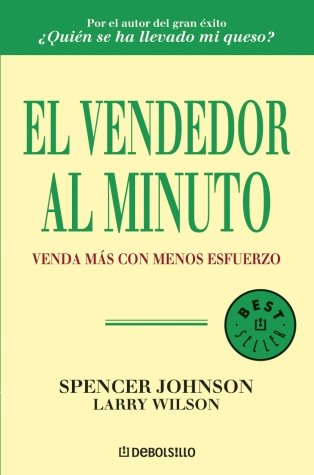 9788483461662: El vendedor al minuto/ The One Minute Sales Person (Spanish Edition)
