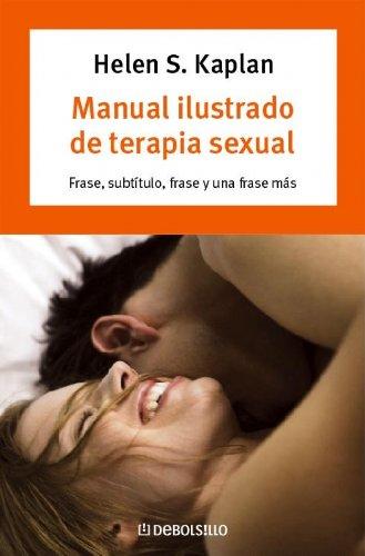 9788483461693: Manual ilustrado de terapia sexual/ The Illustrated Manual of Sex Therapy (Spanish Edition)