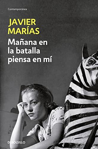 9788483461723: Manana En La Batalla Piensa En Mi (Spanish Edition)