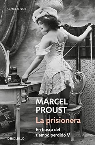 La prisionera / The Prisoner (Spanish Edition): Proust, Marcel