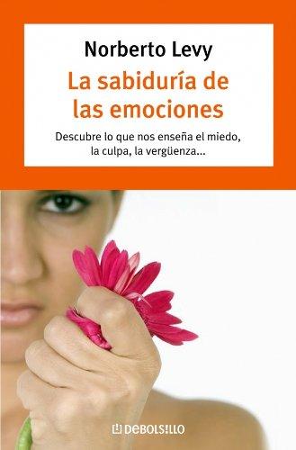 9788483461938: Sabiduria de las emociones, la (Autoayuda (debolsillo))