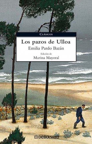 9788483461983: Los pazos de Ulloa/ The Manors of Ulloa (Spanish Edition)