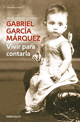 Vivir para contarla.: Garcia Marquez, Gabriel