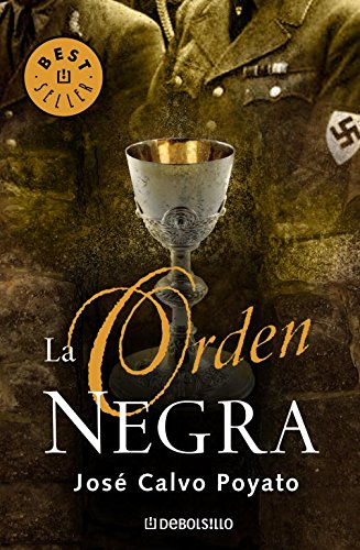 La orden negra (Best Seller) (Spanish Edition): Jose Calvo Poyato