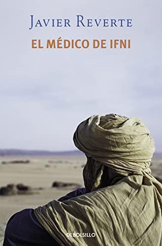 El médico de Ifni (BEST SELLER): Javier Reverte
