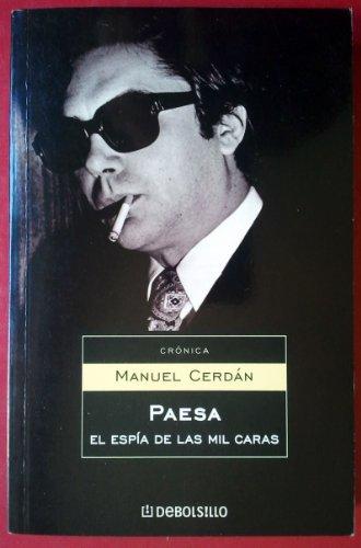 9788483462263: Paesa: El espia de las mil caras / The Spy with a Thousand Faces (Spanish Edition)