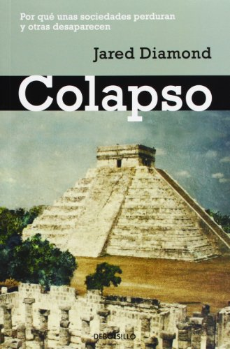9788483462270: Colapso / Collapse: Por qu� unas sociedades perduran y otras desaparecen / How Societies Choose to Fail or Succeed (Spanish Edition)