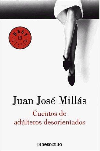 9788483462423: Cuentos de adulteros desorientados (Bestseller (debolsillo))
