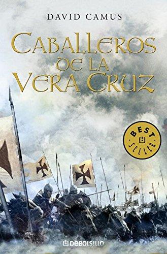 9788483462454: Caballeros de la Vera Cruz (Roman de la Croix 1) (BEST SELLER)
