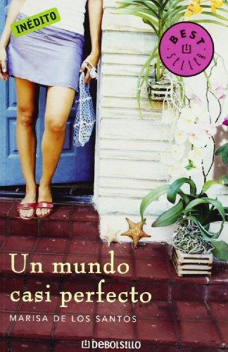 9788483462768: Un Mundo Casi Perfecto/ an Almost Perfect World (Spanish Edition)