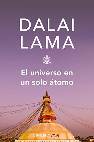 El universo en un solo átomo - Dalai Lama