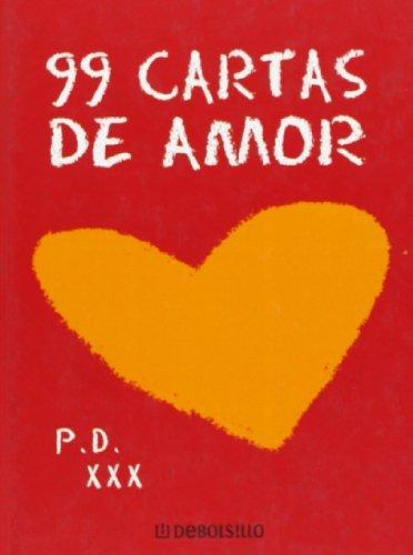 9788483462980: 99 Cartas De Amor / 99 Love Letters