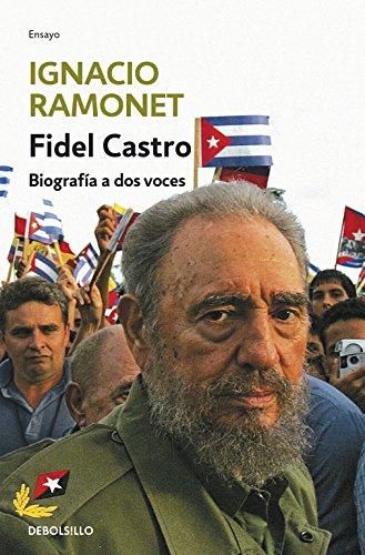 9788483463161: Fidel Castro: Biografía a dos voces (ENSAYO-BIOGRAFÍA)