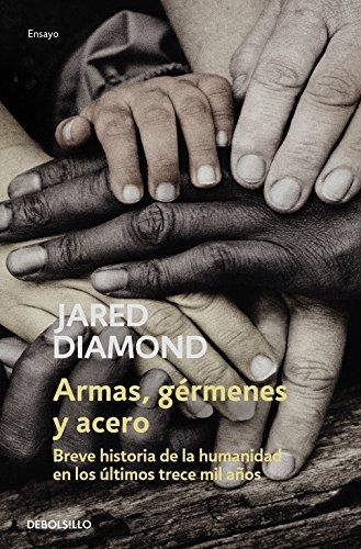 9788483463260: Armas, germenes y acero/Guns, Germs and Steel (Historia/History)
