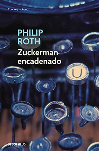 9788483463291: Zuckerman encadenado / Zuckerman Bound (Spanish Edition)