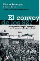 9788483463543: El convoy de los 927/ The Convoy of 927 (Spanish Edition)