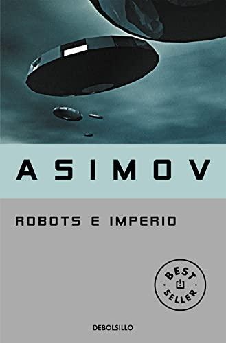 9788483463611: Robots e Imperio (Serie de los robots 5) (BEST SELLER)