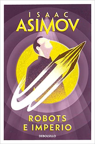 9788483463611: Robots e imperio / Robots and Empire (Spanish Edition)
