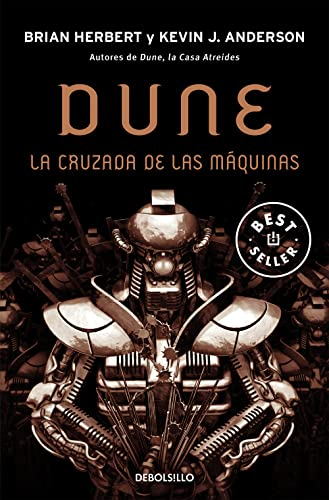 Dune: La Cruzada De Las Maquinas/ the Crusader of the Machines (Best Seller) (Spanish Edition)...