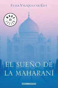 9788483463673: El sueno de La Maharani / The Maharani dream (Spanish Edition)