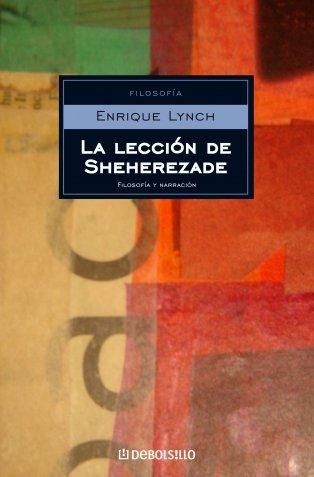 9788483463765: La lección de Sheherezade (ENSAYO-FILOSOFIA)