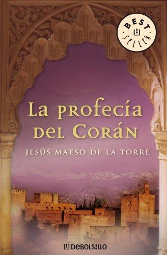 9788483463918: La profecía del Corán (BEST SELLER)
