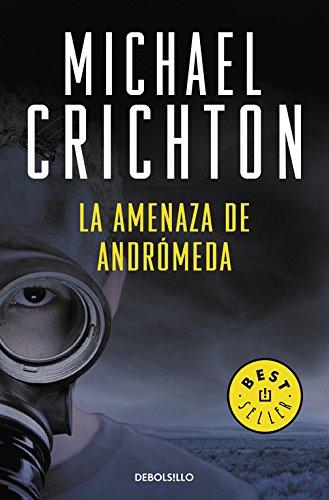 9788483463932: La amenaza de Andromeda / The Andromeda Strain (Spanish Edition)
