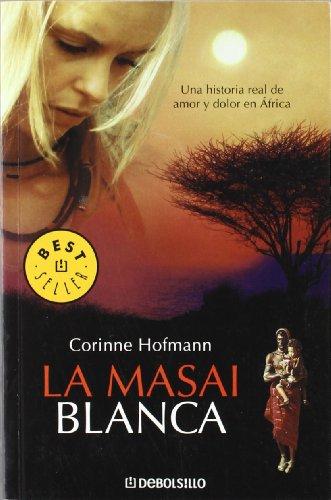 9788483464021: La masai blanca / The White Masai (Spanish Edition)