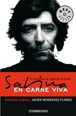Sabina, en carne viva. Yo tambien se jugarme la boca (Best Seller): Javier Menendez Florez